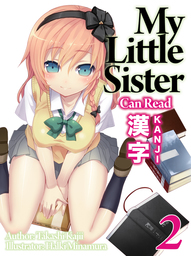 My Little Sister Can Read Kanji: Volume 2