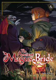 The Ancient Magus' Bride Vol. 06
