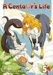 A Centaur's Life Vol. 05