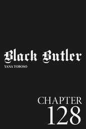 Black Butler, Chapter 128