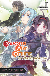 Sword Art Online 7: Mother's Rosary