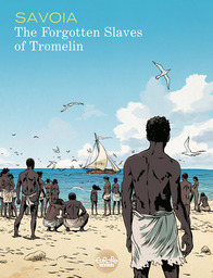 The Forgotten Slaves of Tromelin