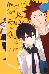 Kuzumi-kun, Can't You Read the Room?, Vol. 2