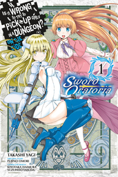 Is It Wrong to Try to Pick Up Girls in a Dungeon? On the Side: Sword Oratoria Manga
