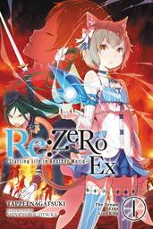 Re:ZERO -Starting Life in Another World- Ex, Vol. 1