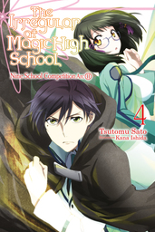 The Irregular at Magic High School, Vol. 4