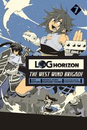 Log Horizon: The West Wind Brigade, Vol. 7