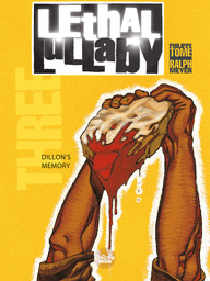 Lethal Lullaby - Volume 3 - Dillon's Memory