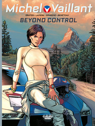 Michel Vaillant - Volume 3 - Beyond Control