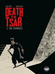 Death to the Tsar - Volume 2 - The Terrorist