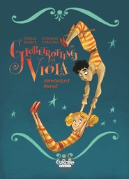 Globetrotting Viola - Volume 3 - Homeward Bound