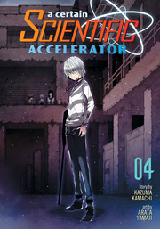 A Certain Scientific Accelerator Vol. 4