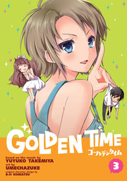Golden Time Vol. 3