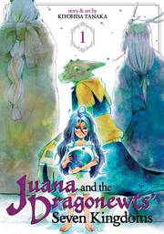 Juana and the Dragonewt's Seven Kingdoms