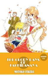 THE GLORY DAYS OF TACHIBANAYA, Episode 5-6
