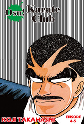 Osu! Karate Club, Episode 4-5