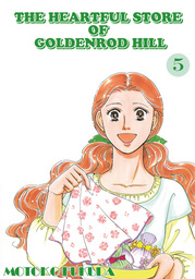 THE HEARTFUL STORE OF GOLDENROD HILL, Volume 5