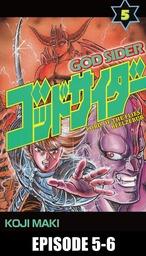 GOD SIDER, Episode 5-6