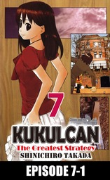 KUKULCAN The Greatest Strategy, Episode 7-1