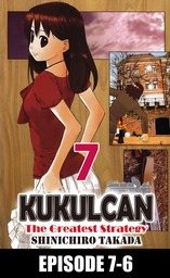 KUKULCAN The Greatest Strategy, Episode 7-6