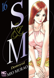 S and M, Volume 16