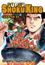 SUPER SHOKU KING, Chapter 30