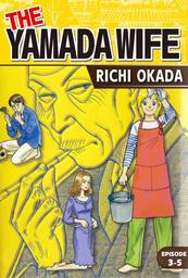THE YAMADA WIFE, Episode 3-5
