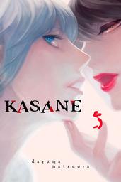 Kasane Volume 5