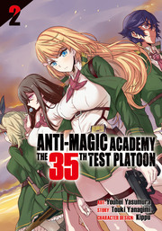 Anti-Magic Academy: The 35th Test Platoon Vol. 2