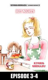 KYOKO SHIMAZU AUTHOR'S EDITION, Episode 3-4