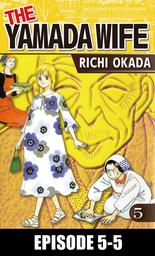 THE YAMADA WIFE, Episode 5-5