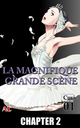The Magnificent Grand Scene, Chapter 2