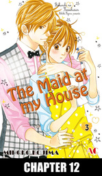 The Maid at my House, Chapter 12