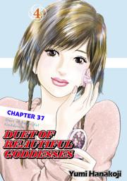DUET OF BEAUTIFUL GODDESSES, Chapter 37