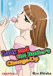 Lady and the Butler's Change-Up, Chapter 2