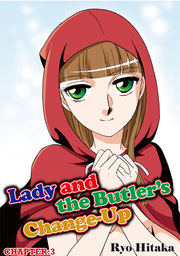 Lady and the Butler's Change-Up, Chapter 3