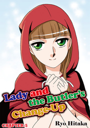 Lady and the Butler's Change-Up, Chapter 5