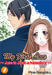 My First Love - Age is Just a Number, Chapter 2