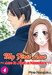 My First Love - Age is Just a Number, Chapter 4