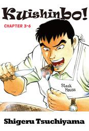 Kuishinbo!, Chapter 3-6