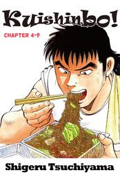 Kuishinbo!, Chapter 4-9
