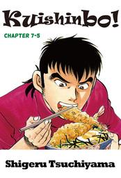 Kuishinbo!, Chapter 7-5