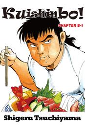 Kuishinbo!, Chapter 8-1