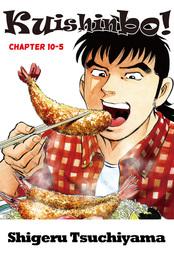 Kuishinbo!, Chapter 10-5