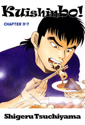 Kuishinbo!, Chapter 11-7