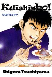 Kuishinbo!, Chapter 11-9