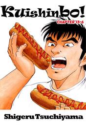 Kuishinbo!, Chapter 13-6
