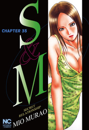 S and M, Chapter 35