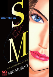 S and M, Chapter 37
