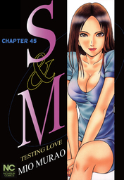S and M, Chapter 45